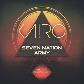 KA!RO - SEVEN NATION ARMY